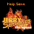 Help Save Jerry Springer the Opera